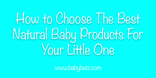 how-to-choose-natural-baby-products